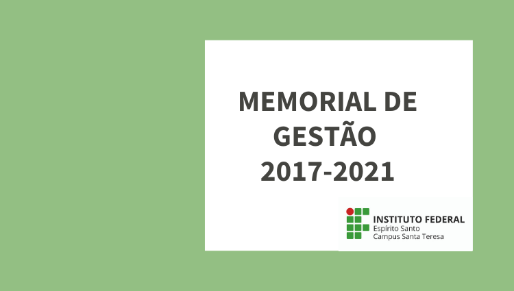Campus Santa Teresa divulga Memorial de Gestão